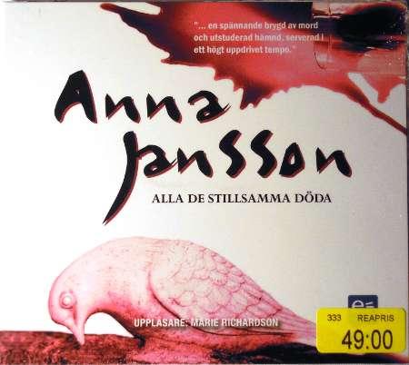 [Bild: Alla de stillsamt döda, Anna Jansson, ISBN: 978-91-85823-97-0