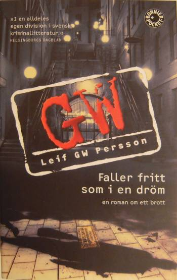 [Bild: Leif GW Persson; Faller fritt som i en dröm]