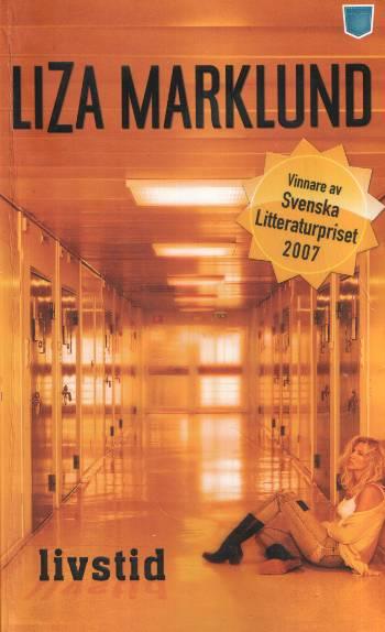 [Bok: livstid, Liza Marklund, 2008]